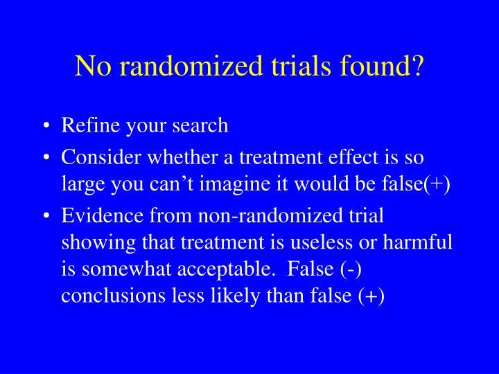 No randomized trials found?