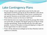 lake contingency plans