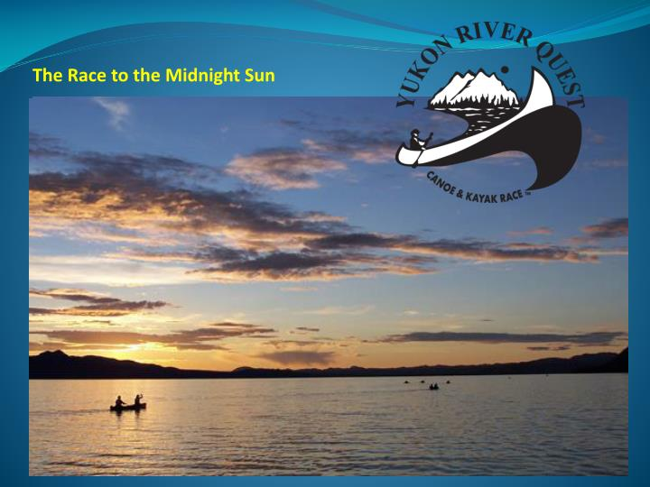 The race to the midnight sun
