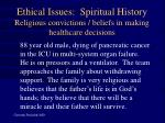 ethical issues spiritual history religious convictions beliefs in making healthcare decisions