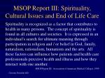 msop report iii spirituality cultural issues and end of life care
