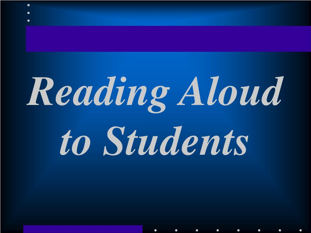 Reading Aloud to Students