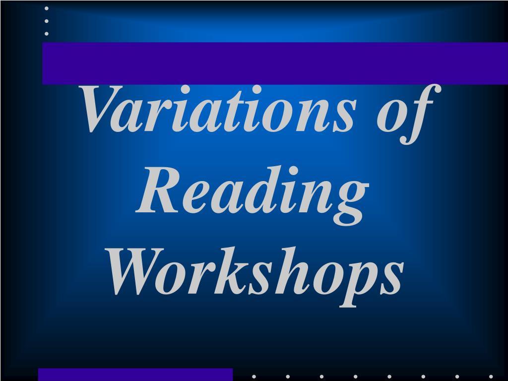 Variations of Reading Workshops