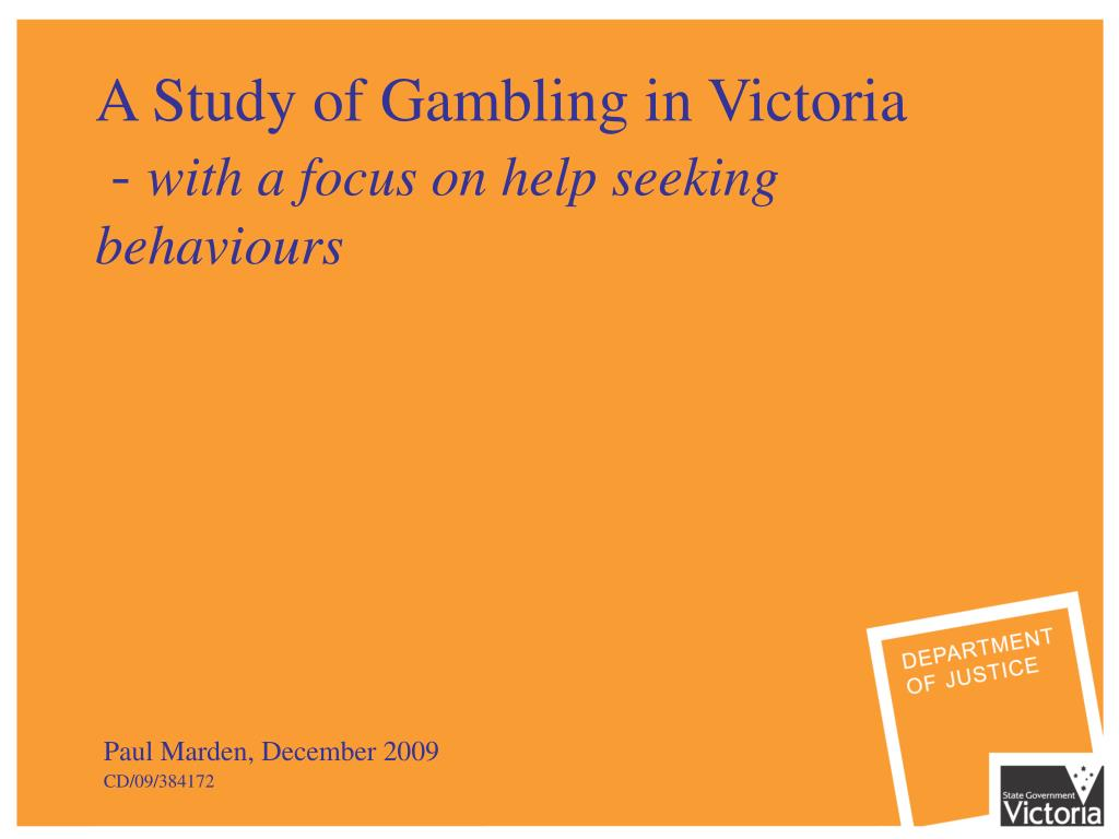 a study of gambling in victoria with a focus on help seeking behaviours l.