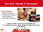 your risk obesity overweight