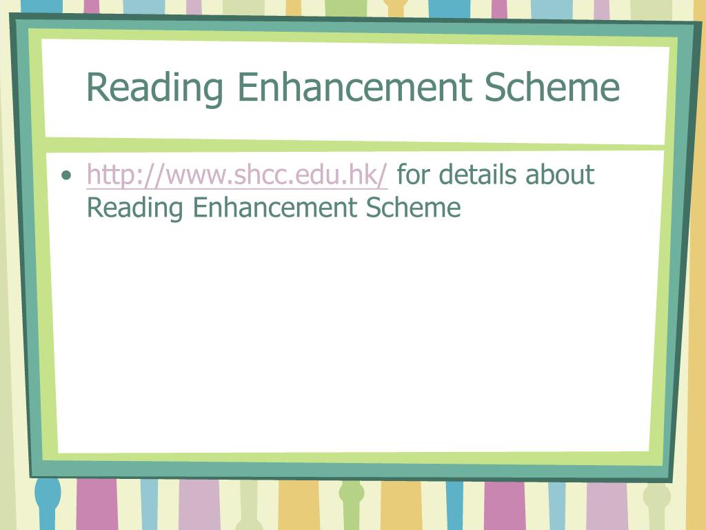 Reading Enhancement Scheme