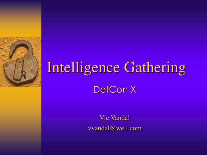 intelligence gathering n.