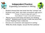 independent practice expanding connections in writing