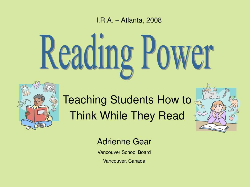 teaching students how to think while they read l.