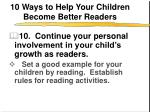 10 ways to help your children become better readers11