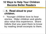 10 ways to help your children become better readers5