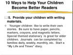 10 ways to help your children become better readers6
