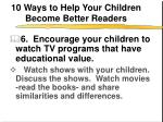10 ways to help your children become better readers7