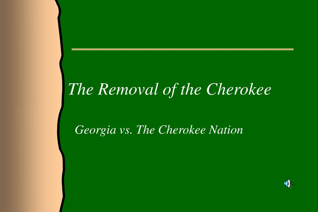 removal of the cherokees