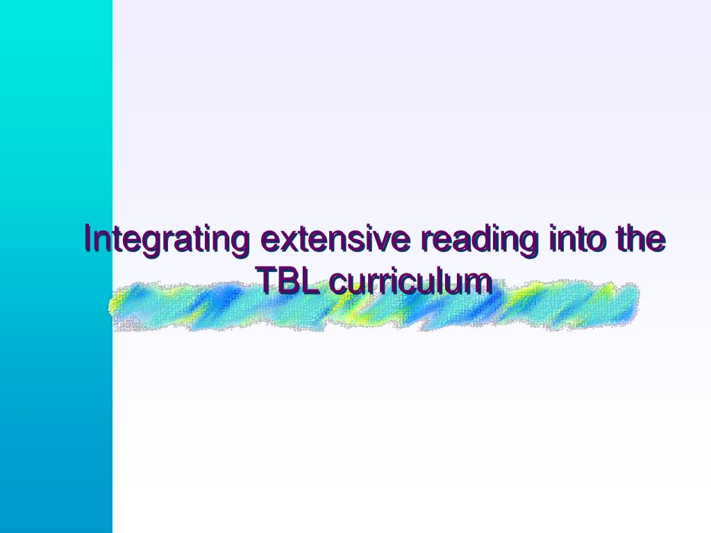 Integrating extensive reading into the TBL curriculum
