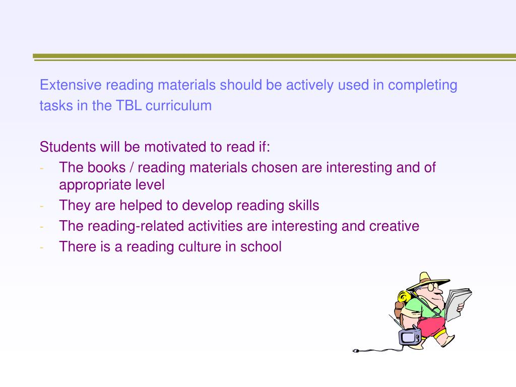Extensive reading materials should be actively used in completing