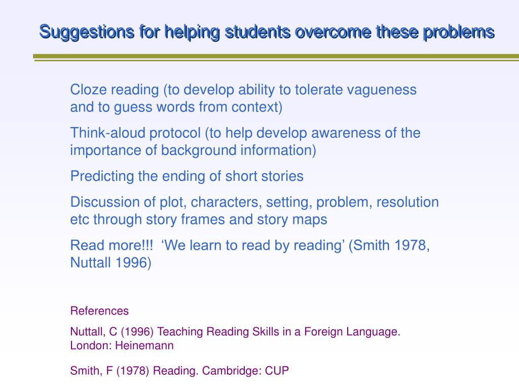 Suggestions for helping students overcome these problems