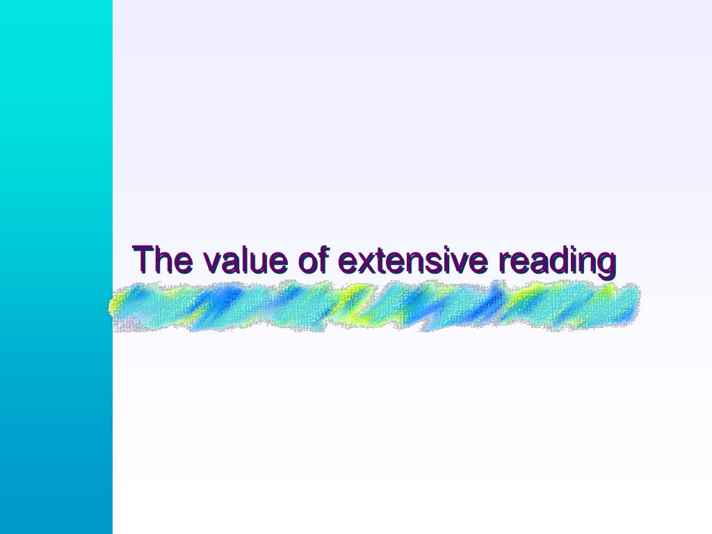 The value of extensive reading