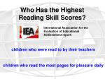 who has the highest reading skill scores