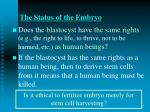 the status of the embryo
