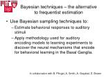 bayesian techniques the alternative to frequentist estimation