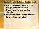 goals of the self selected reading block