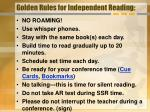 golden rules for independent reading
