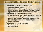 independent reading and conferencing