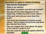 questions to apply to guided reading