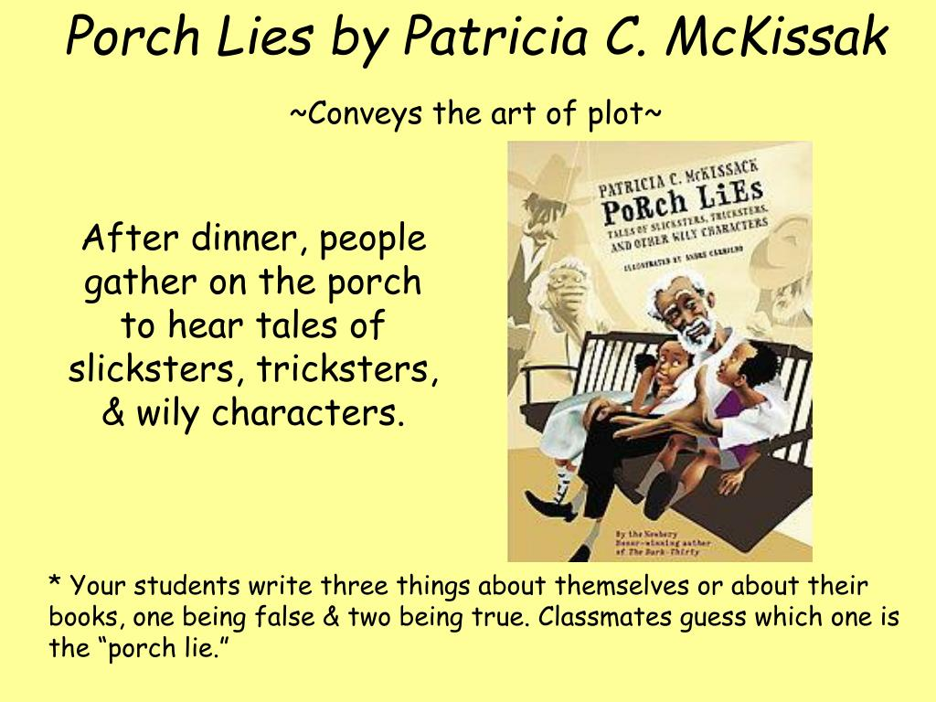 Porch Lies by Patricia C. McKissak