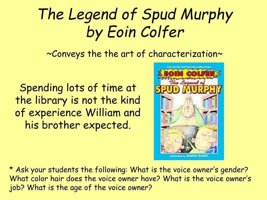 The Legend of Spud Murphy         by Eoin Colfer