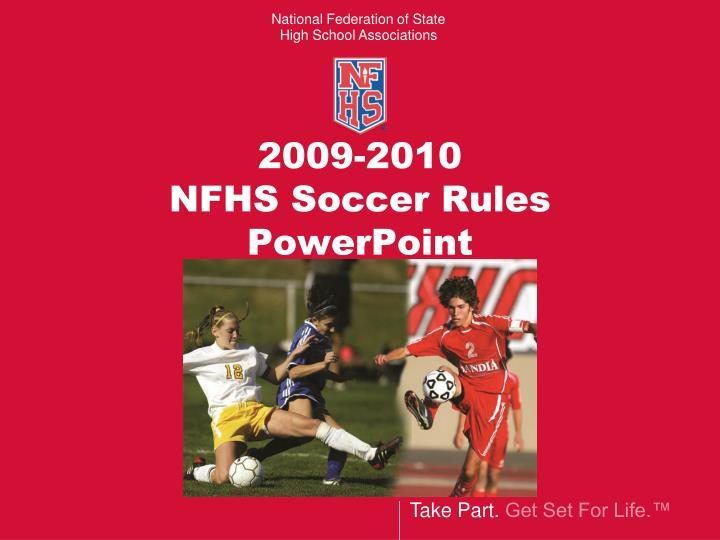 2009 2010 nfhs soccer rules powerpoint