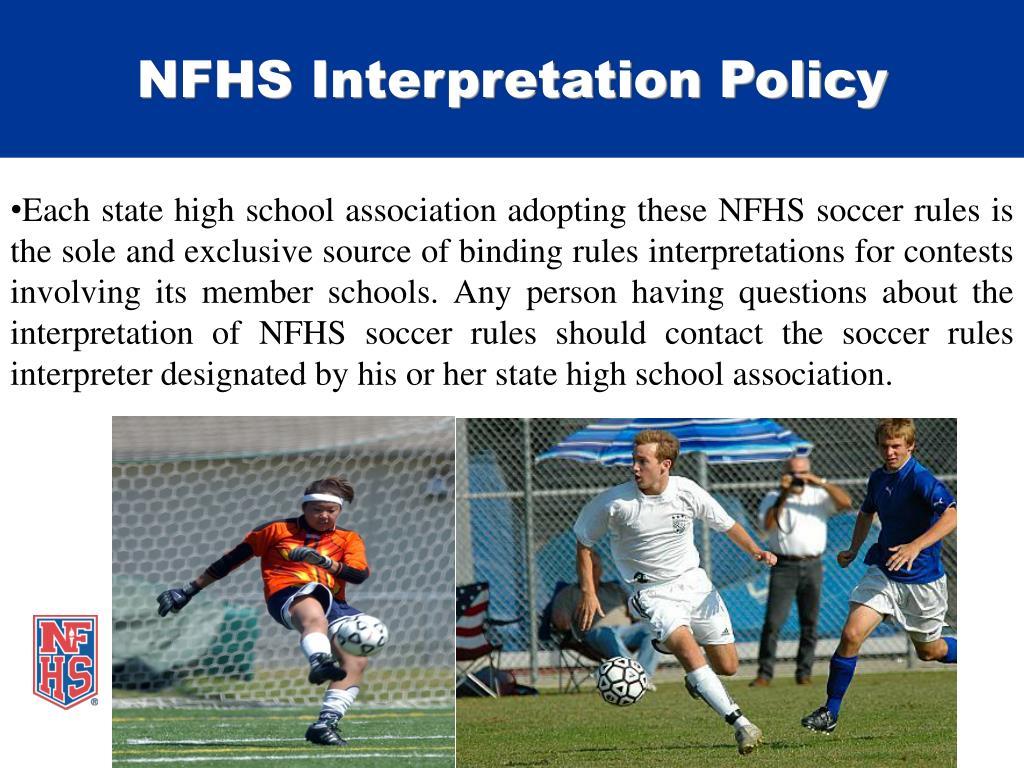 NFHS Interpretation Policy