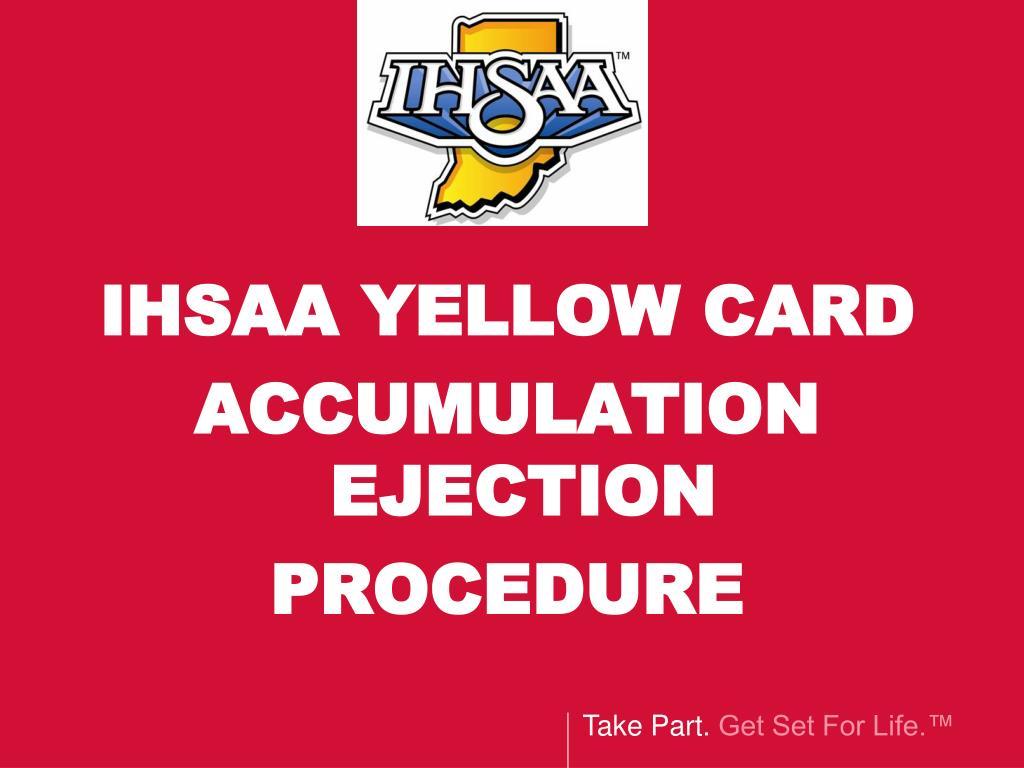 IHSAA YELLOW CARD