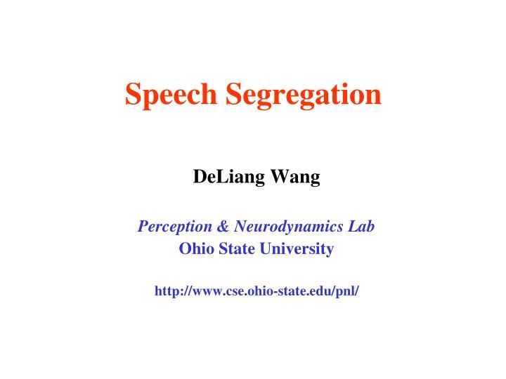 deliang wang perception neurodynamics lab ohio state university http www cse ohio state edu pnl n.