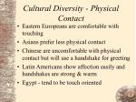 cultural diversity physical contact