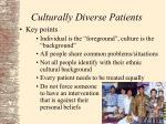 culturally diverse patients4