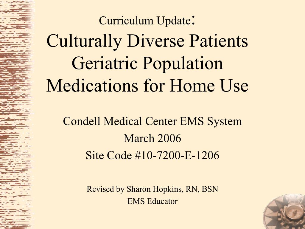 curriculum update culturally diverse patients geriatric population medications for home use