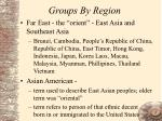 groups by region29