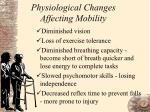 physiological changes affecting mobility