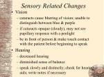 sensory related changes