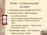 stroke cerebrovascular accident