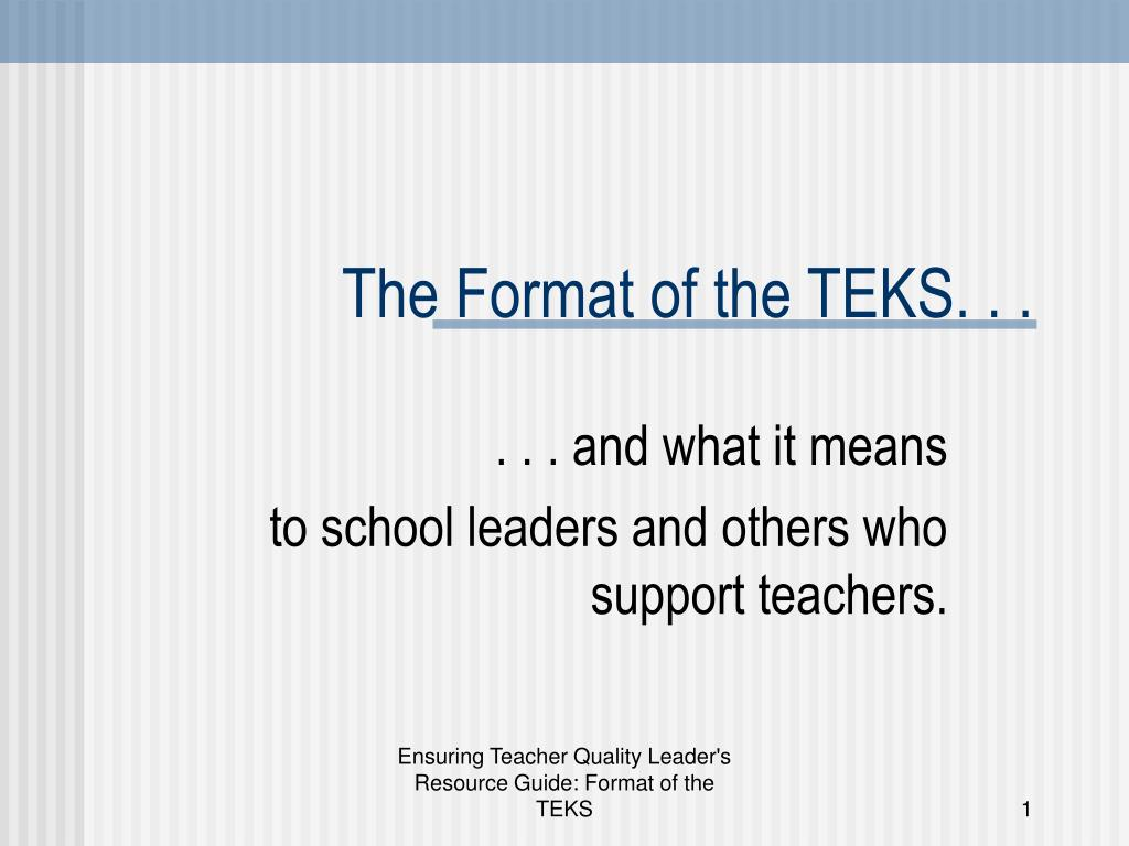 the format of the teks l.