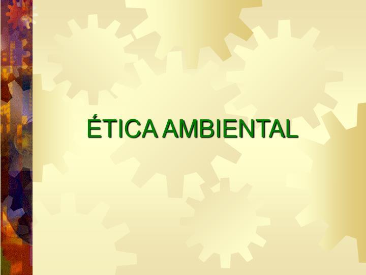 tica ambiental n.