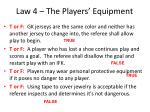 law 4 the players equipment