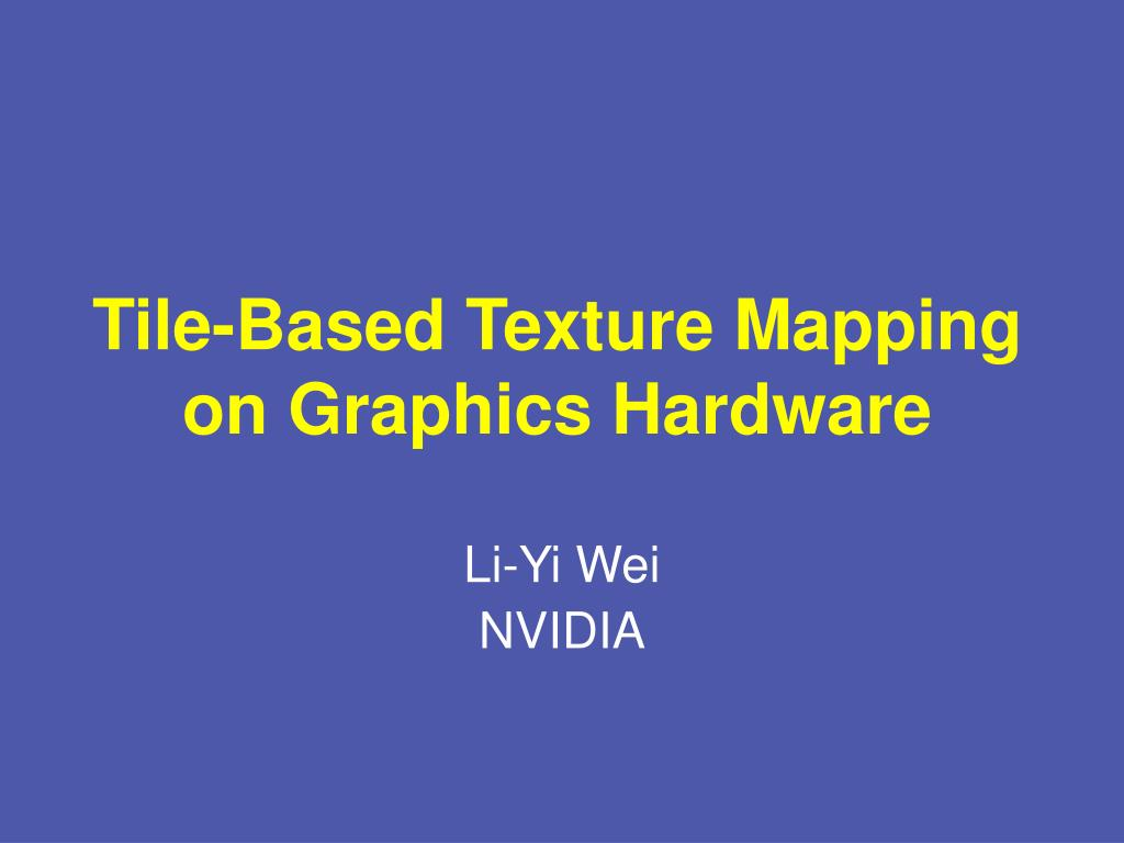 tile based texture mapping on graphics hardware l.