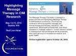 highlighting massage therapy in cim research may 13 15 2010 seattle wa red lion hotel