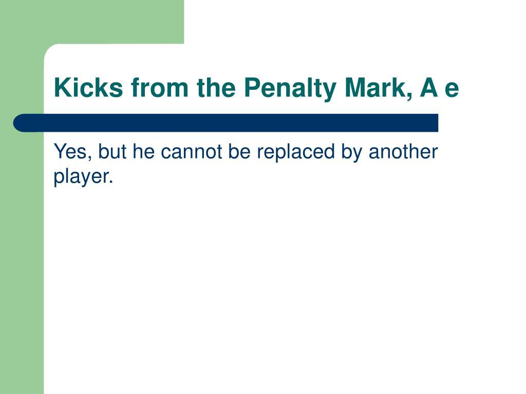 Kicks from the Penalty Mark, A e