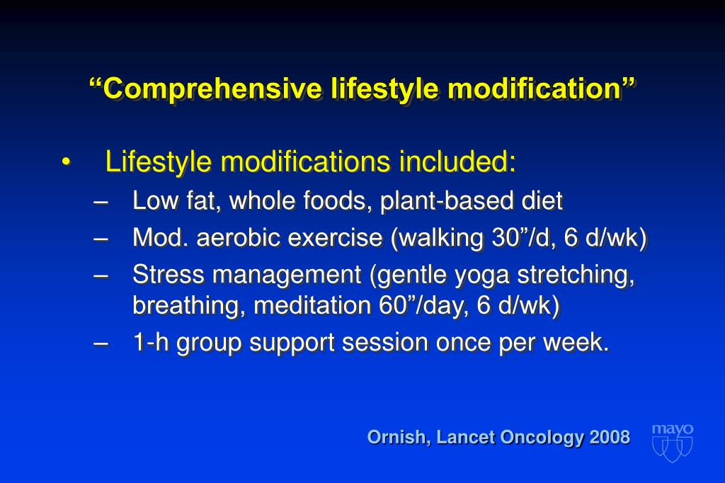"""Comprehensive lifestyle modification"""