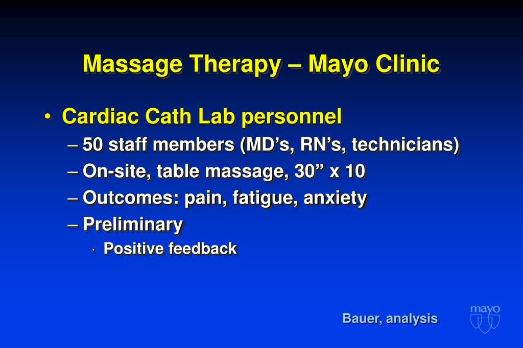 Massage Therapy – Mayo Clinic